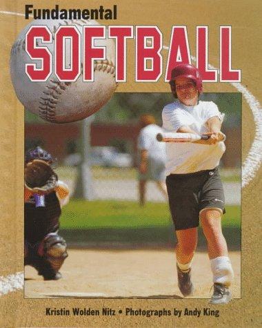 9780822534600: Fundamental Softball (Fundamental Sports Series)
