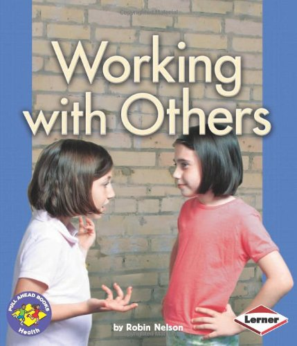 9780822534860: Working With Others (Pull Ahead Books)