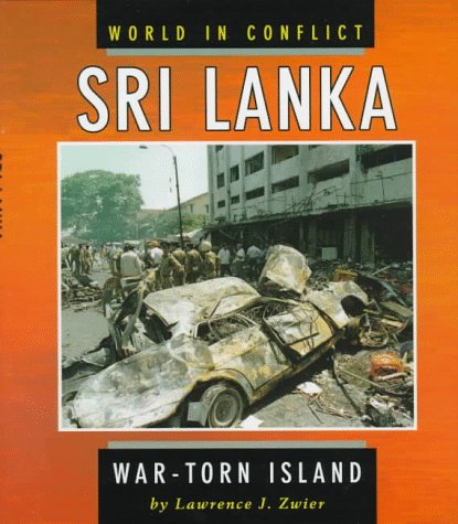 9780822535508: Sri Lanka: War-Torn Island (World in Conflict)
