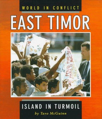 9780822535553: East Timor: Island in Turmoil (World in Conflict)
