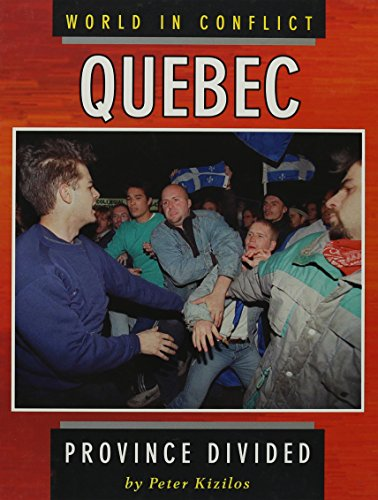 9780822535621: Quebec: Province Divided (World in Conflict)