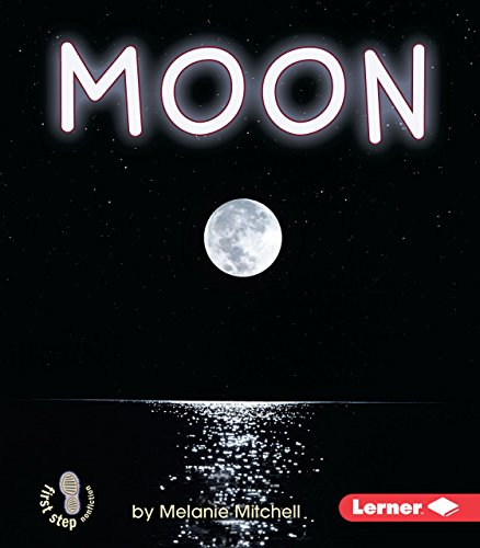 9780822535911: Moon (First Step Nonfiction)