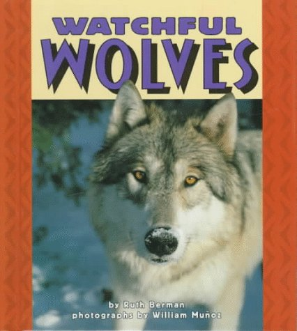 9780822536000: Watchful Wolves (Pull Ahead Books)