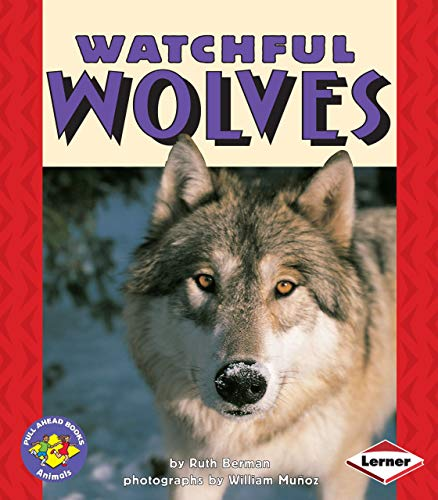 9780822536062: Watchful Wolves (Pull Ahead Books)