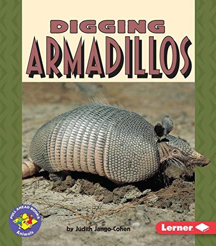 9780822536291: Digging Armadillos (Pull Ahead Books)