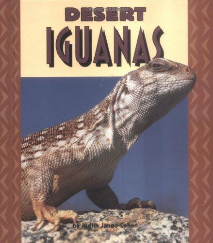 9780822536352: Desert Iguanas (Pull Ahead Books)