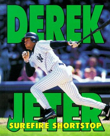 Derek Jeter: Surefire Shortstop (Sports Achievers Biographies): Schnakenberg, Robert E., ...