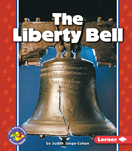 9780822537540: The Liberty Bell (Pull Ahead Books)
