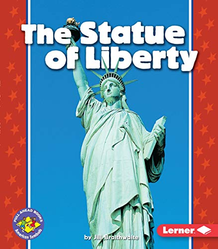 9780822537564: The Statue of Liberty (Pull Ahead Books) (Pull Ahead Books (Paperback))