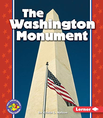 9780822537595: The Washington Monument (Pull Ahead Books)