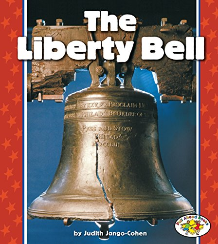 9780822538035: The Liberty Bell (Pull Ahead Books)