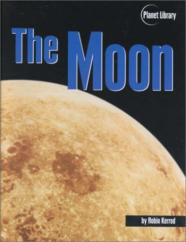 9780822539001: The Moon (Planet Library)