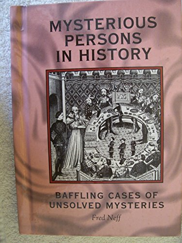 9780822539322: Mysterious Persons in History: Baffling Cases