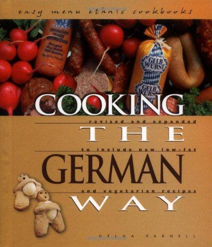 Cooking the German Way (Easy Menu Ethnic Cookbooks): Parnell, Helga