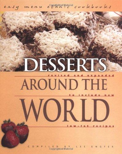 Desserts Around the World (Easy Menu Ethnic: Lee Engfer
