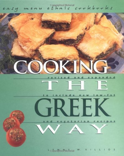 9780822541318: Cooking the Greek Way: To Include New Low-Fat and Vegetarian Recipes (Easy Menu Ethnic Cookbooks)