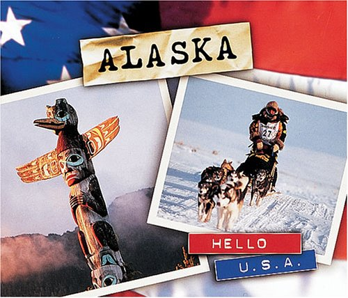 9780822541578: Alaska (Hello USA)
