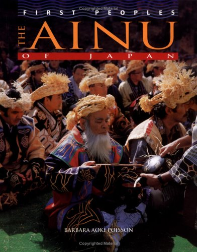 9780822541769: The Ainu of Japan (First Peoples: Level 4-8)