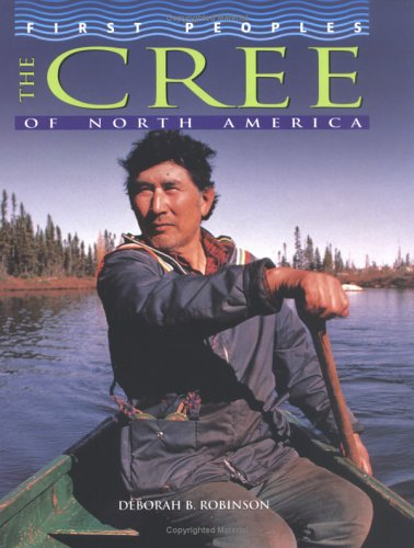 9780822541783: The Cree of North America (First Peoples)