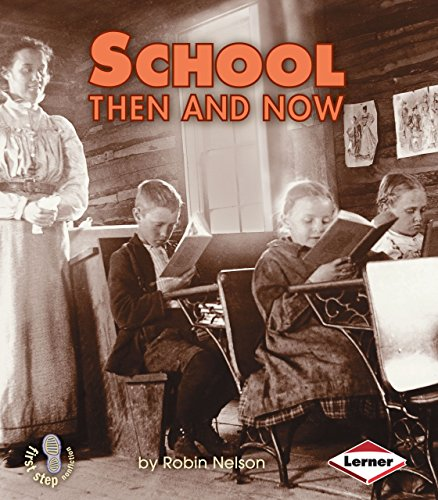 9780822546412: School Then and Now (First Step Nonfiction Then and Now)
