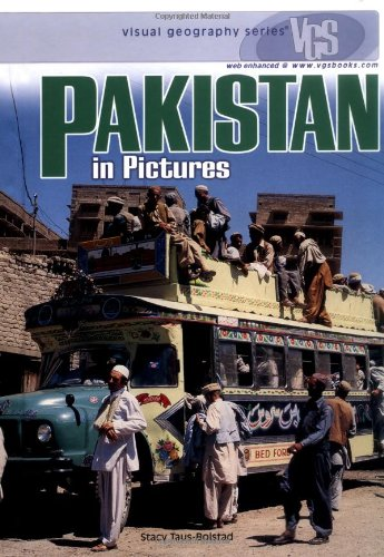 Pakistan in Pictures (Visual Geography (Twenty-First Century)): Stacy Taus-Bolstad