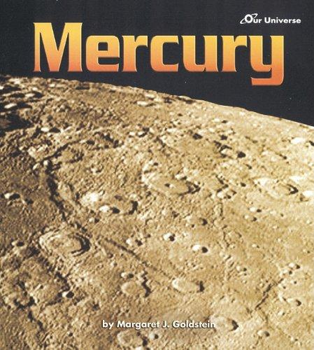 Mercury (Our Universe): Goldstein, Margaret J.