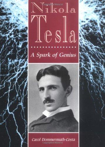 9780822549208: Nikola Tesla: a Spark of Genius (Lerner Biographies)