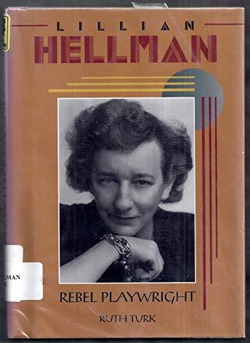 9780822549215: Lillian Hellman: Rebel Playwright