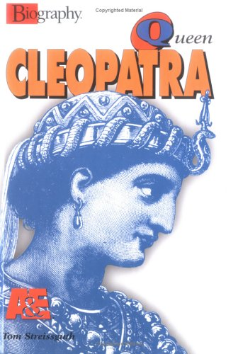 Queen Cleopatra (Biography (Lerner Hardcover)): Streissguth, Thomas
