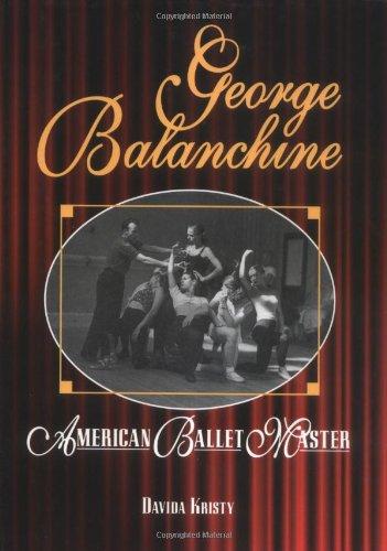 9780822549512: George Balanchine: American Ballet Master (Lerner Biographies)