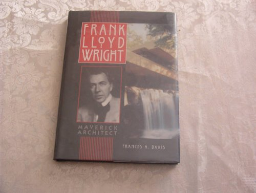 9780822549536: Frank Lloyd Wright: Maverick Architect (Lerner Biographies)