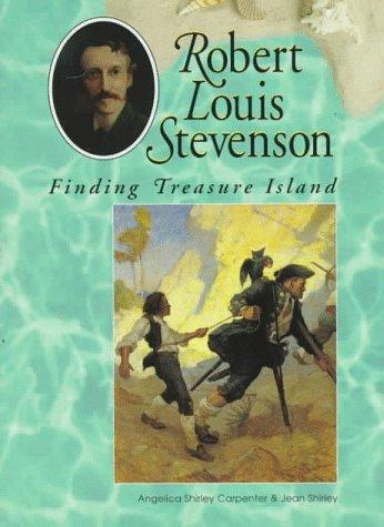 Robert Louis Stevenson: Finding Treasure Island (Lerner: Angelica Shirley Carpenter,