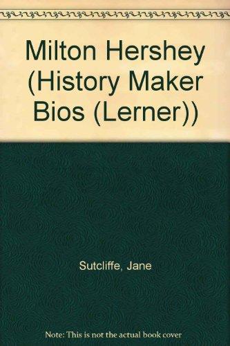 9780822549734: Milton Hershey (History Maker Biographies)