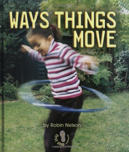 9780822551362: The Way Things Move (First Step Nonfiction)