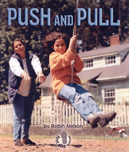 9780822552994: Push and Pull (First Step Nonfiction Forces and Motion)