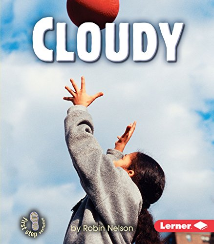 9780822553687: Cloudy (First Step Nonfiction)