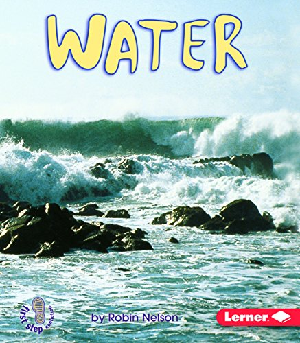 9780822553779: Water (First Step Nonfiction What Earth Is Made of)