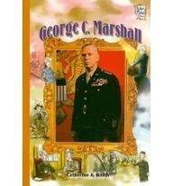 9780822554608: George C. Marshall (History Maker Bios)
