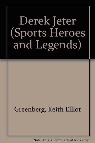 9780822556329: Derek Jeter (Sports Heroes and Legends)