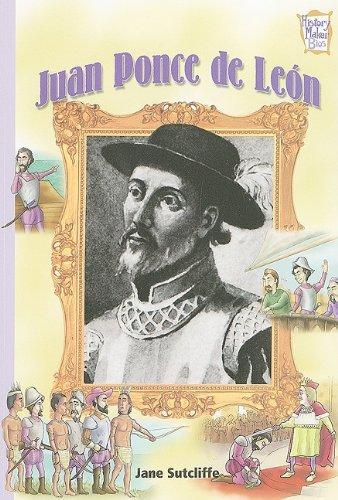 9780822557876: Juan Ponce de Leon (History Maker Biographies)