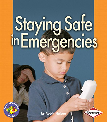 9780822558552: Staying Safe in Emergencies (Pull Ahead Books-Health)