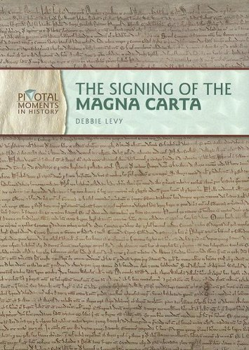 The Signing of the Magna Carta (Pivotal: Levy, Debbie