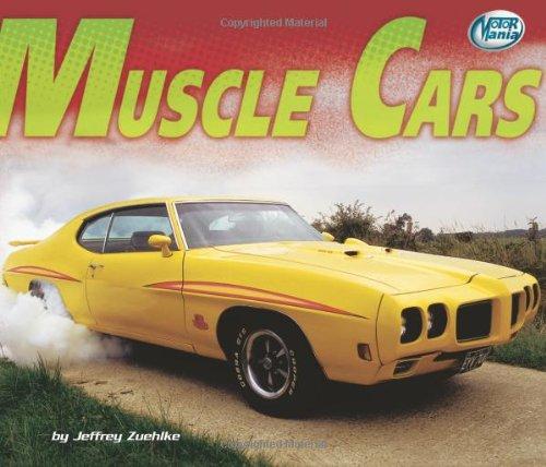 Muscle Cars (Motor Mania): Zuehlke, Jeffrey