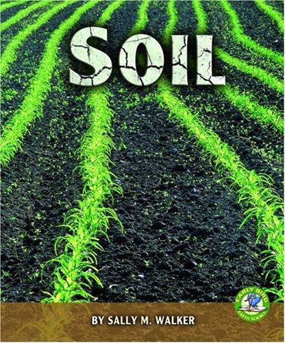 9780822559481: Soil (Early Bird Earth Science)