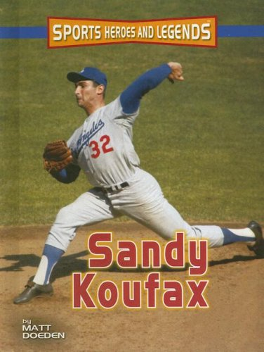 9780822559610: Sandy Koufax (Sports Heroes & Legends)