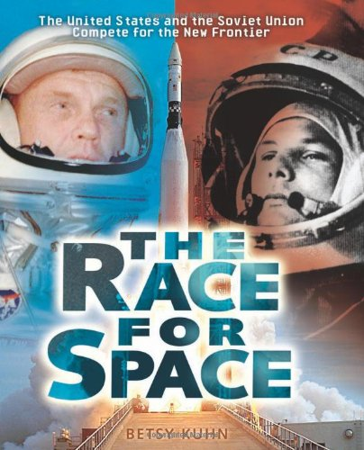 The Race for Space: The United States: Kuhn, Betsy