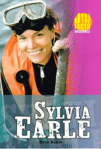 9780822559962: Sylvia Earle (Just the Facts Biographies)