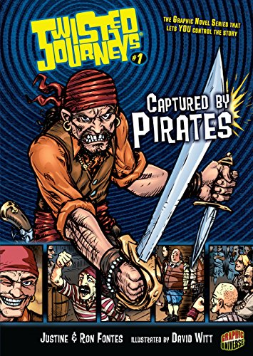 Captured by Pirates: Book 1 (Twisted Journeys (Library)): Justine Fontes