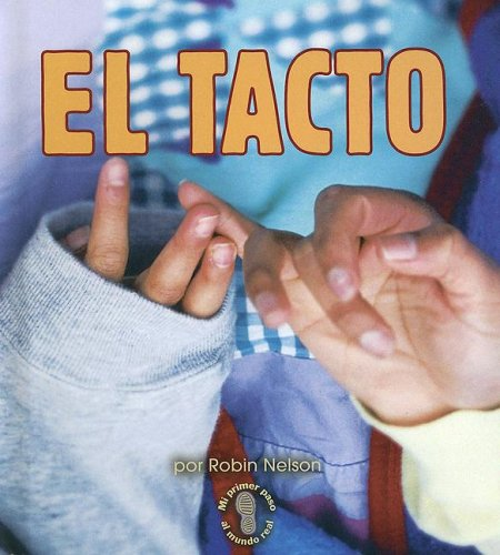 9780822562252: El Tacto (Mi Primer Pasa Al Mundo Real / First Step Nonfiction)