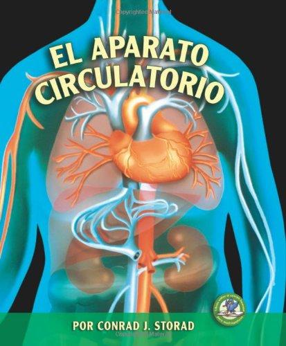 9780822562528: El Aparato Circulatorio / The Circulatory System (Libros Sobre El Cuerpo Humano Para Mandrugadores / Early Bird Body Systems) (Spanish Edition)